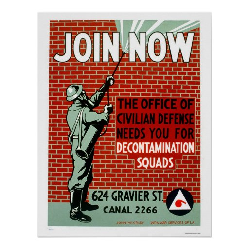 Join Civil Defence Decontamination Squads 1943 WPA Poster