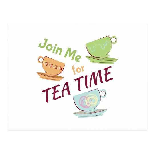 Join Me For Tea Postcard