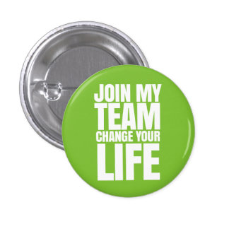 Join my Team, change your Life - It Works! Global 3 Cm Round Badge