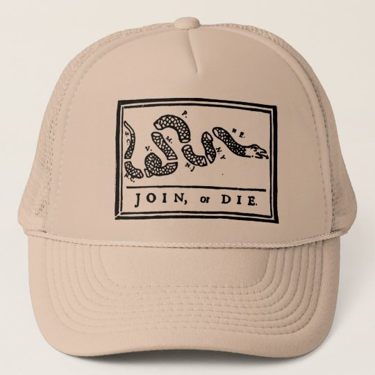 Join, Or Die Trucker Hat