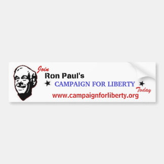 Join Ron Paul's Campaign for LIberty Today Car Bumper Sticker