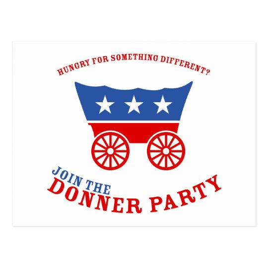 Join the Donner Party Postcard