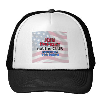 Join the Fight Not the Club Support the Tea Party Mesh Hats