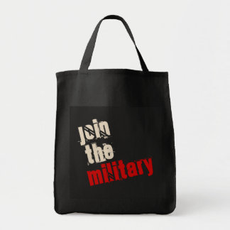 Join the Military Tote Bag