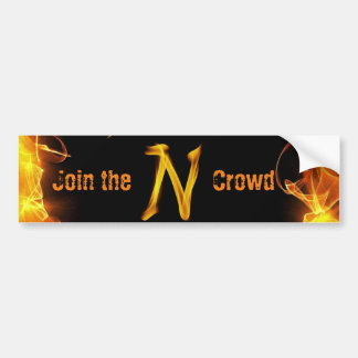 """Join The N Crowd"" Bumper Sticker"