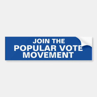 JOIN THE POPULAR VOTE MOVEMENT bumpersticker Bumper Sticker