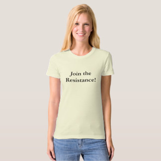 Join the Resistance Shirt