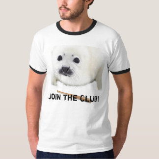 Join the seal club t-shirts