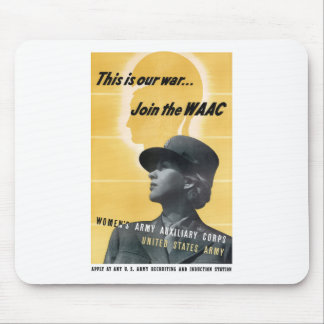Join The WAAC -- WW2 Mouse Pad