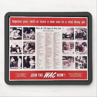 Join The Wac Now Mouse Pads