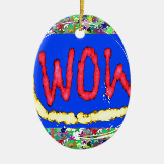 Join the WOW factor party Gift one to self Christmas Tree Ornaments