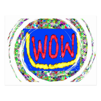 Join the WOW factor party:  Gift one to self Postcard