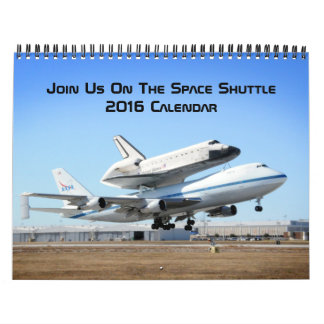 Join Us On The Space Shuttle Wall Calendars