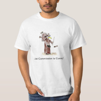 Joint Commission is Coming T-Shirt