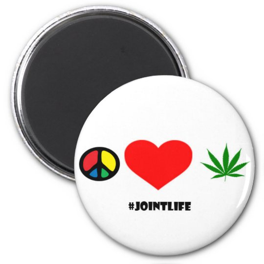 JointLife: Peace love Weed button Magnet