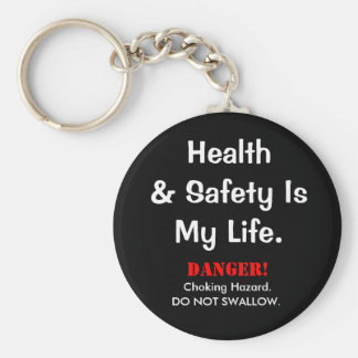 Joke Health and Safety Quote and Spoof Warning Key Ring