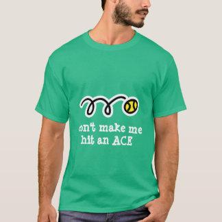 Joke tennis t shirt with funny text slogan