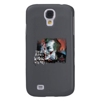 Joker - There's Plenty Wrong With Me! Galaxy S4 Case