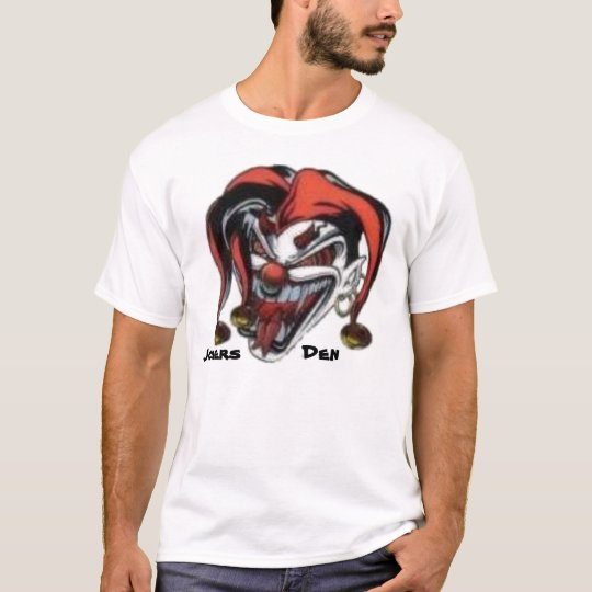 Jokers Den T-Shirt
