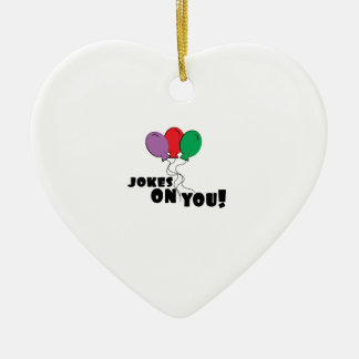 Jokes On You Ceramic Heart Decoration