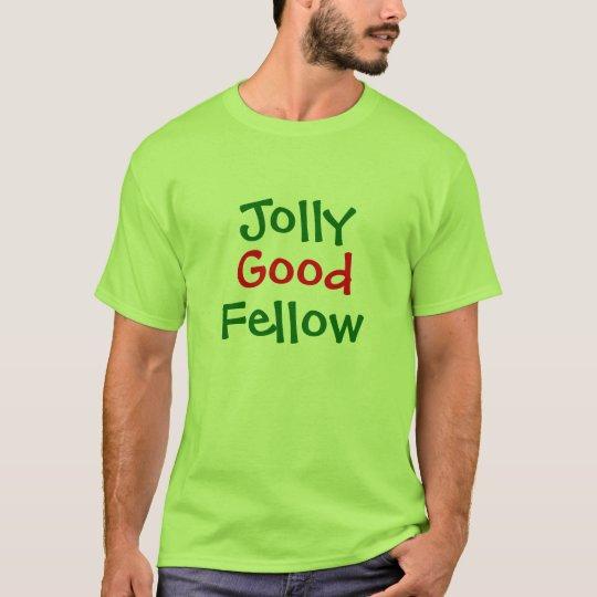 Jolly Good, Fellow t shirt