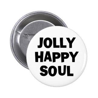 Jolly Happy Soul 6 Cm Round Badge