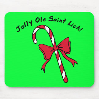 Jolly Ole Saint Lick Candy Cane Mousepad