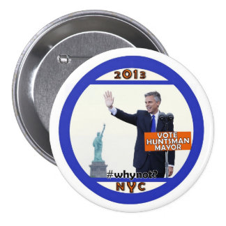 Jon Huntsman for NYC Mayor in 2013 7.5 Cm Round Badge