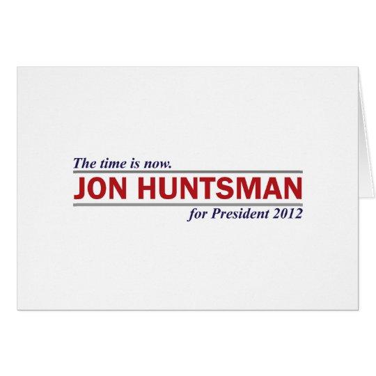 Jon Huntsman The Time is Now President 2012 Card