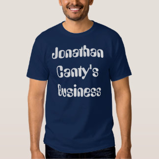 Jonathan Canty's Business Tees