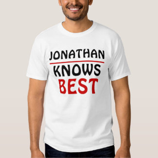 Jonathan Knows best Tees