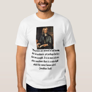 Jonathan Swift, Although men are accused of not... Shirt
