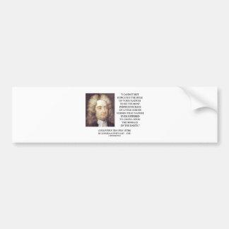 Jonathan Swift Bulk Of Natives Odious Vermin Earth Bumper Sticker