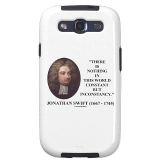 Jonathan Swift Nothing Constant But Inconstancy Galaxy S3 Case