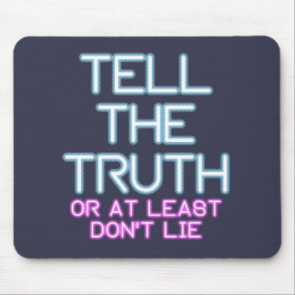 Jordan Peterson: Tell The Truth... Mouse Mat