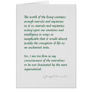 Joseph Conrad nature's mysteries quote (shorter) Greeting Card