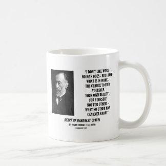 Joseph Conrad Work Chance Your Own Reality Quote Basic White Mug