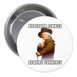 Joseph Ducreux Acquire Currency 7.5 Cm Round Badge