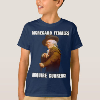 Joseph Ducreux Acquire Currency T Shirts