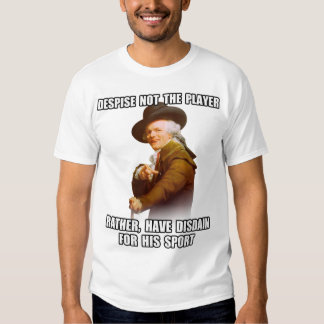 Joseph Ducreux Player Disdain T-shirts