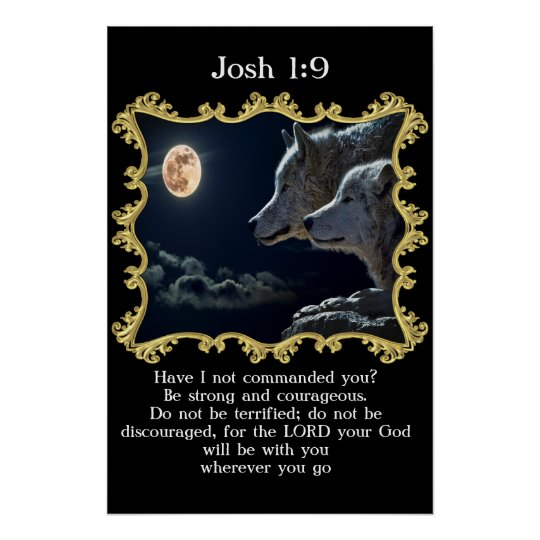 Josh 1:9 Wolves looking into the full moon.