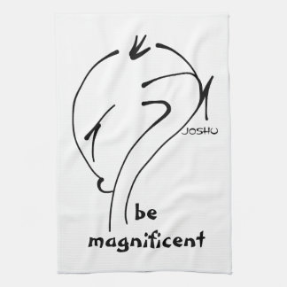Joshu - Be Magnificent, Zen-like sayings Hand Towels