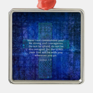 Joshua 1:9  Bible Verse About Strength Christmas Ornament