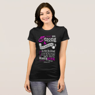 Joshua 1:9 Christian Bible Verse Scripture Women T-Shirt