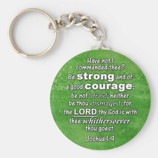Joshua 1:9 KJV - Be Strong & of Good Courage Bible Basic Round Button Key Ring
