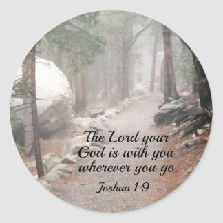 Joshua 1:9 The Lord your God is with you... Classic Round Sticker