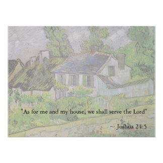 Joshua 24:15 Van Gogh House Poster