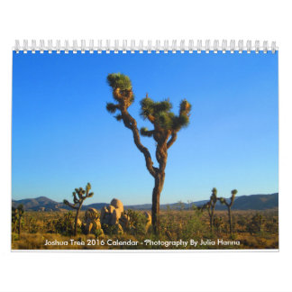 Joshua Tree 2016 By Julia Hanna Calendars