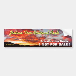 JOSHUA TREE IS PROPERTY OF THE PEOPLE-NOT FOR SALE BUMPER STICKER