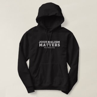 Journalism Matters Hooded Sweatshirt